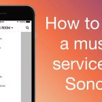 SONOS Streaming Music